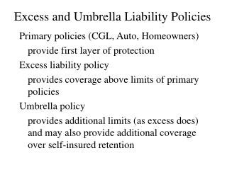 Excess and Umbrella Liability Policies
