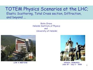 TOTEM Physics Scenarios at the LHC;       Elastic Scattering, Total Cross section, Diffraction,