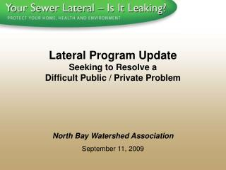 North Bay Watershed Association September 11, 2009