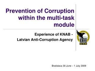 Prevention of Corruption  within the multi-task module