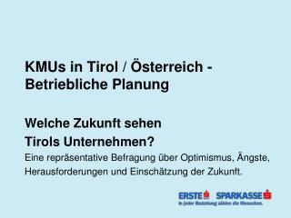 KMUs in Tirol / Österreich - Betriebliche Planung