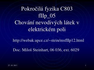 Pokročilá fyzika C803 fI Ip _05  Chování nevodivých látek v elektrickém poli