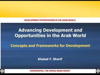Advancing Development and Opportunities in the Arab World  Concepts and Frameworks for Development