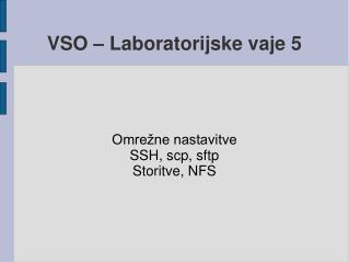 VSO – Laboratorijske vaje 5