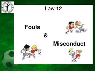 Fouls & Misconduct