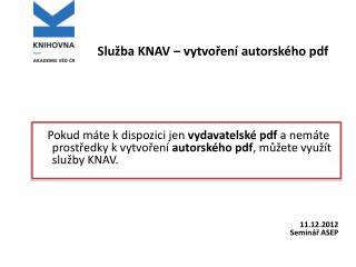 Služba KNAV – vytvoření autorského pdf