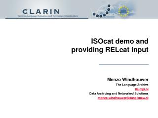 ISOcat demo and p roviding  RELcat input
