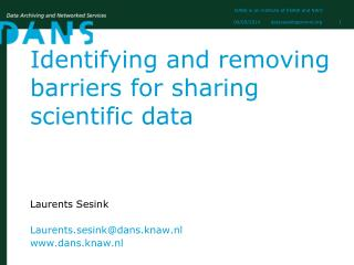 Identifying and removing barriers for sharing scientific data