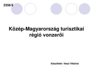 K�z�p-Magyarorsz�g turisztikai r�gi� vonzer?i