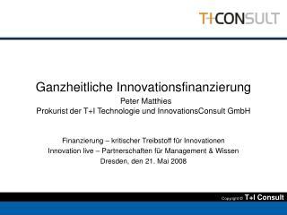 Finanzierung � kritischer Treibstoff f�r Innovationen