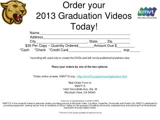 Order your  2013 Graduation Videos  Today!