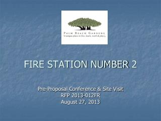FIRE STATION NUMBER 2