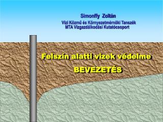 Felszín alatti vizek  védelme                               BEVEZETÉS