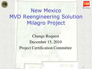 New Mexico  MVD Reengineering Solution  Milagro Project