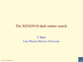 The XENON10 dark matter search