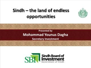 Sindh � the land of endless opportunities
