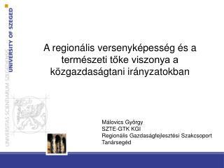 A regionális versenyképesség és a természeti tőke viszonya a közgazdaságtani irányzatokban