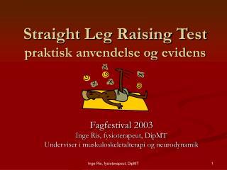 Straight Leg Raising Test praktisk anvendelse og evidens