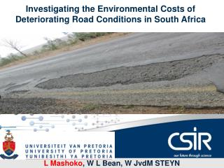 Investigating the Environmental Costs of Deteriorating Road Conditions in South Africa
