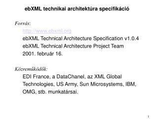ebXML technikai architektúra specifikáció