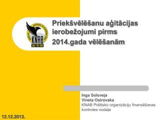 Priekšvēlēšanu  aģitācijas ierobežojumi pirms  2014.gada vēlēšanām