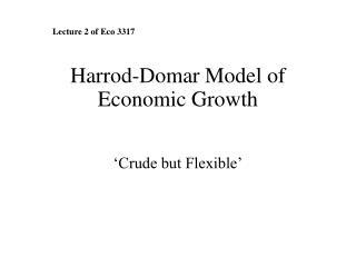 Harrod-Domar Model of Economic Growth