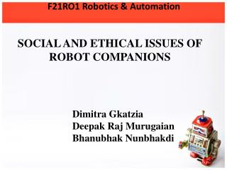 SOCIAL AND ETHICAL ISSUES OF ROBOT COMPANIONS