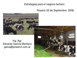 Estrategias para el negocio lechero  Rosario 03 de Septiembre  2008