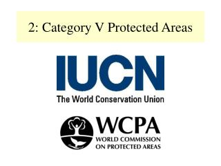 2: Category V Protected Areas
