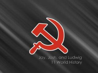 Jay, Josh, and Ludwig 11 World History