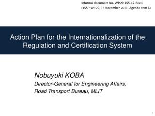 Action Plan for the Internationalization of the Regulation and Certification System