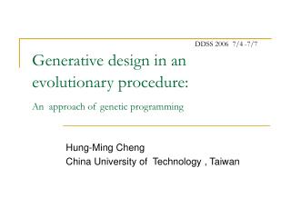 Generative design in an evolutionary procedure: An  approach of genetic programming