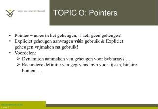 TOPIC O: Pointers