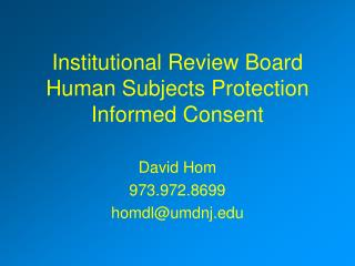 Institutional Review Board Human Subjects Protection Informed Consent