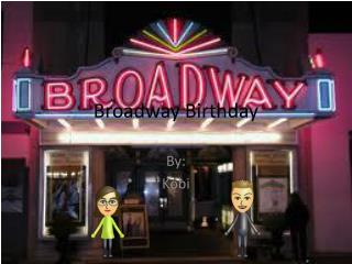 Broadway Birthday