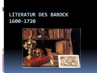 Literatur  des  Barock 1600-1720