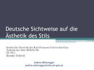 Deutsche Sichtweise auf die Ästhetik des Stils