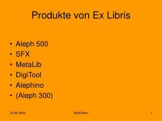 Produkte von Ex Libris