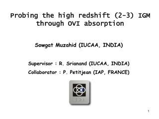 Probing the high redshift (2-3) IGM through OVI absorption