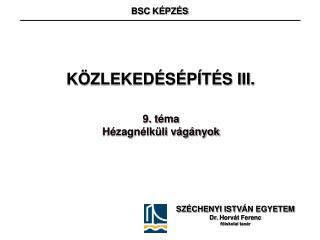KÖZLEKEDÉSÉPÍTÉS III.