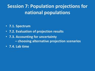 Session 7: Population projections for national populations