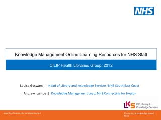 Louise Goswami  |   Head of Library and Knowledge Services, NHS South East Coast