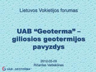 """UAB ,,GEOTERMA"""""""