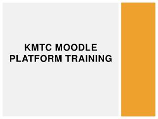 KMTC Moodle Platform Training