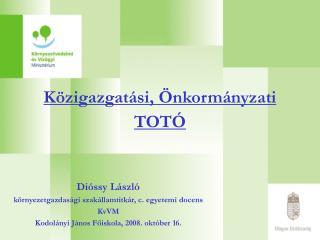 Közigazgatási, Önkormányzati  TOTÓ