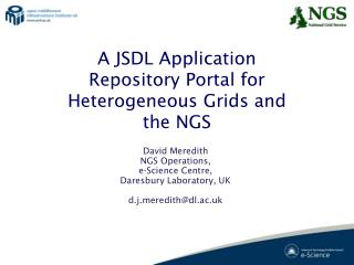 A JSDL Application Repository Portal for Heterogeneous Grids and the NGS