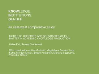 KNOW LEDGE IN STITUTIONS G ENDER : an east-west comparative study