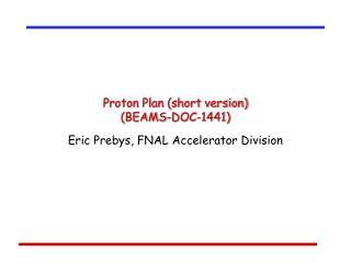 Proton Plan (short version) (BEAMS-DOC-1441)