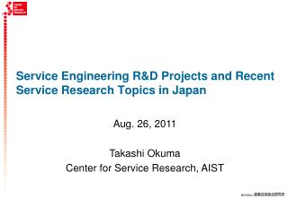 Service Engineering R&D Projects and Recent Service Research Topics in Japan