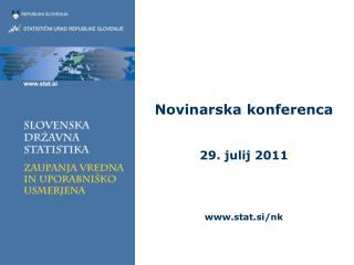 Novinarska konferenca 29. julij 2011 stat.si/nk